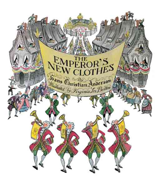 The Emperor's New Clothes By Andersen, Hans Christian/ Lee Burton, Virginia (ILT)